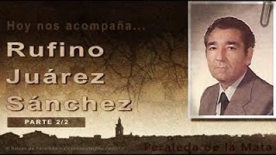 Memorias de Rufino Juárez Sánchez 2/2 (Rufino Juárez Sánchez)