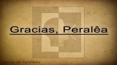Gracias Peralêa - poema en el dialecto de Peraleda de la Mata