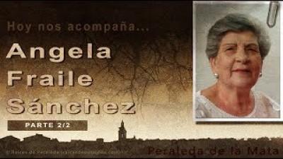Memorias de Angela Fraile 2/2 (Ángela Fraile Sánchez)