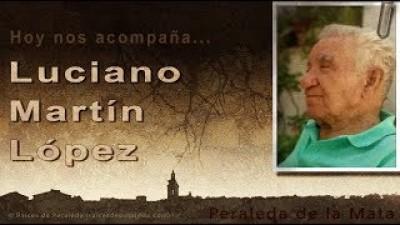 Memorias de Luciano Martín López 1/2 (Luciano Martín López)