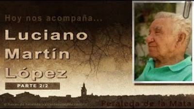 Memorias de Luciano Martín López 2/2 (Luciano Martín López)